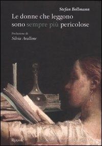 Le donne che leggono sono sempre più pericolose