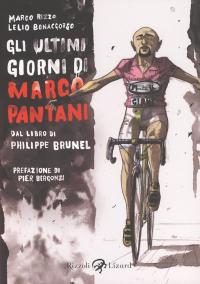 Gli ultimi giorni di Marco Pantani