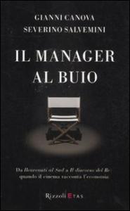 Il manager al buio