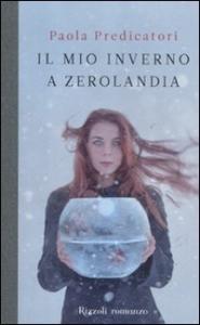 Il mio inverno a Zerolandia