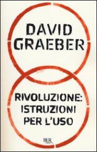 Rivoluzione: istruzioni per l'uso