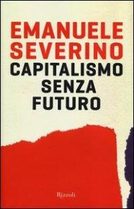 Capitalismo senza futuro