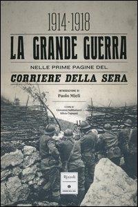 1914-1918, la grande guerra nelle prime pagine del Corriere della sera
