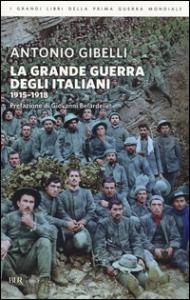 La grande guerra degli italiani, 1915-1918