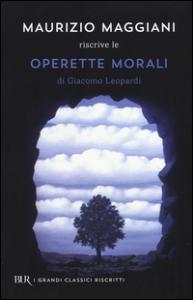 Maurizio Maggiani riscrive le Operette morali di Giacomo Leopardi