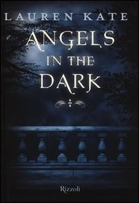Angels in the dark