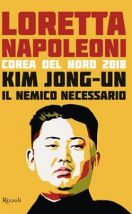 Kim Jong-un il nemico necessario