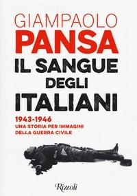 Il sangue degli italiani (1943-1946)
