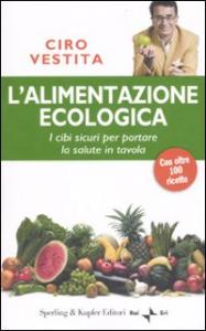 L'alimentazione ecologica