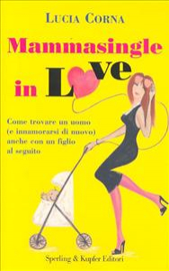 Mammasingle in love