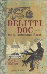 Delitti doc per il commissario Bruno'