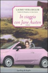 In viaggio con Jane Austen