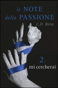 Le note della passione. 2, mi cercherai
