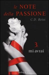 Lenote della passione.3. Mi avrai