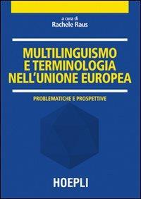 Multilinguismo e terminologia nell' Unione europea