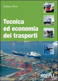 Tecnica ed economia dei trasporti