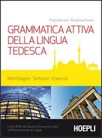 Grammatica attiva della lingua tedesca