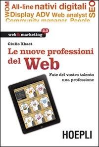 Le nuove professioni del Web