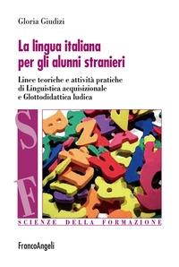 La lingua italiana per gli alunni stranieri