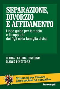 Separazione, divorzio e affidamento