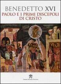 Paolo e i primi discepoli di Cristo