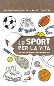Lo sport per la vita