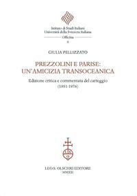 Prezzolini e Parise: un'amicizia transoceanica