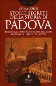 Storie segrete della storia di Padova