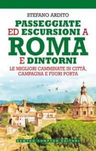Passeggiate ed escursioni a Roma e dintorni