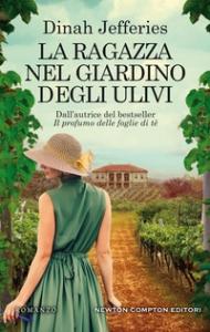 La ragazza nel giardino degli ulivi