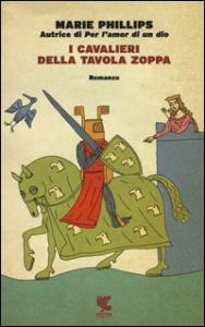 I cavalieri della tavola zoppa