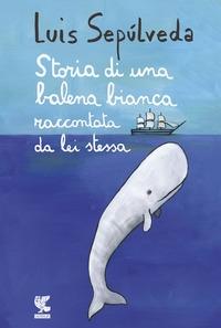 Storia di una balena bianca raccontatata da lei stessa