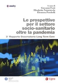 Le prospettive per il settore socio-sanitario oltre la pandemia