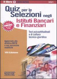 Quiz per le selezioni negli istituti bancari e finanziari