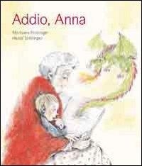 Addio, Anna
