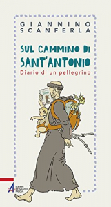 Sul cammino di sant'Antonio