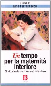 Un tempo per la maternità interiore