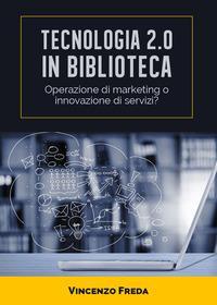 Tecnologia 2.0 in biblioteca