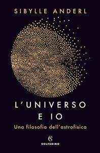 L'universo e io