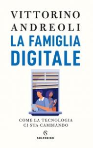 La famiglia digitale