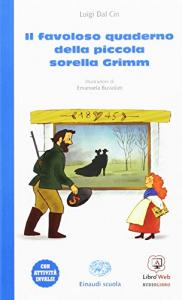 Il favoloso quaderno della piccola sorella Grimm