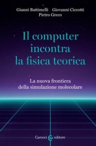 Il computer incontra la fisica teorica