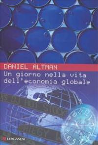 Un giorno nella vita dell'economia globale