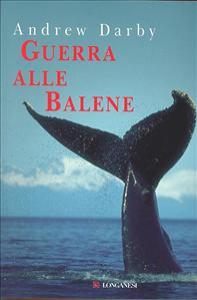 Guerra alle balene