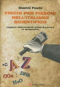 Fischi per fiaschi nell'italiano scientifico