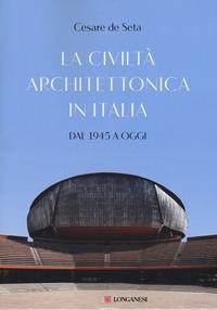 La civiltà architettonica in Italia
