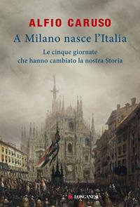 A Milano nasce l'Italia