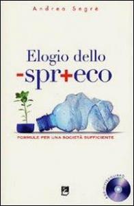 Elogio dello -spr+eco