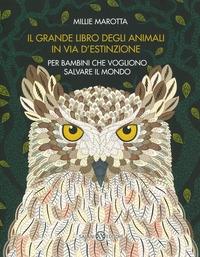 Il grande libro degli animali in via d'estinzione