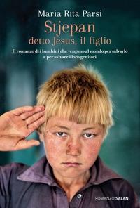 Stjepan detto Jesus, il figlio